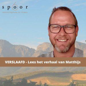 Verhaal Matthijs - Spoor6